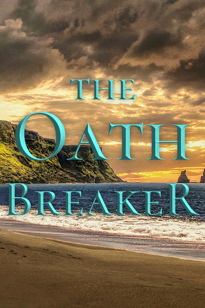 Oath Breaker short story